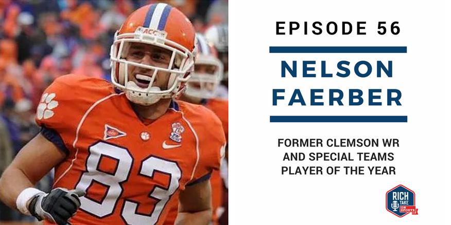 Episode 56: Nelson Faerber   Former Clemson WR & Special Teams POY